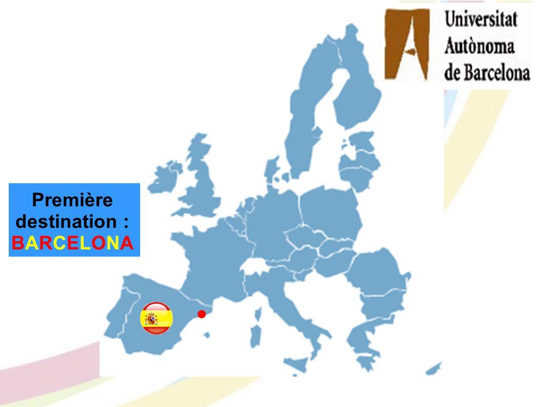 Première destination : BARCELONA