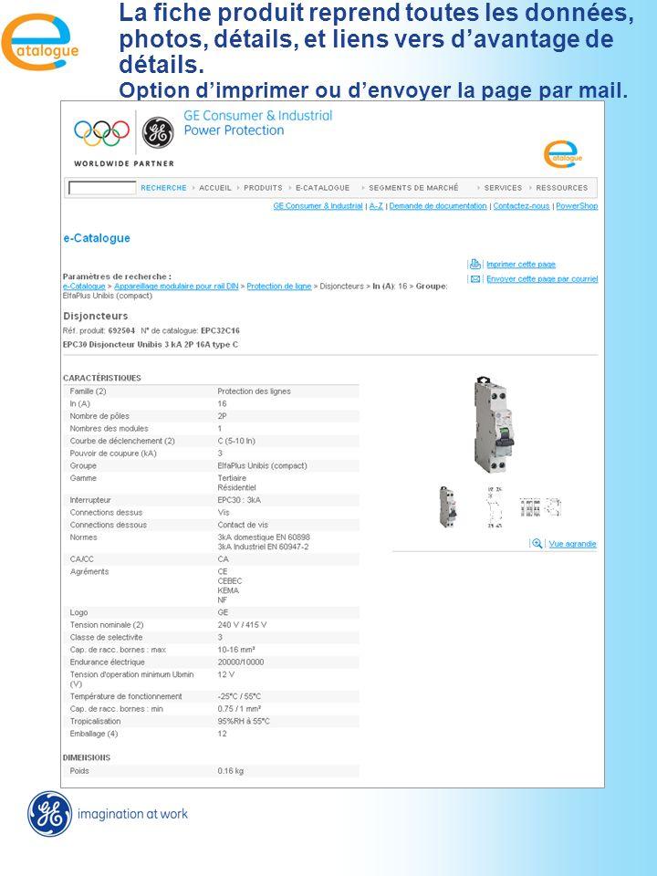 La fiche produit reprend toutes les données, photos, détails, et liens vers davantage de détails.