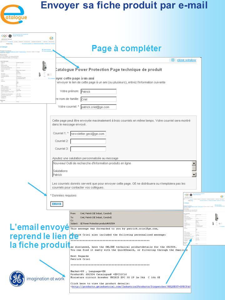 Envoyer sa fiche produit par e-mail Page à compléter Lemail envoyé reprend le lien de la fiche produit