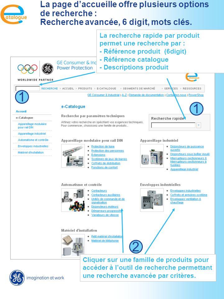 Cliquer sur une famille de produits pour accéder à loutil de recherche permettant une recherche avancée par critères.