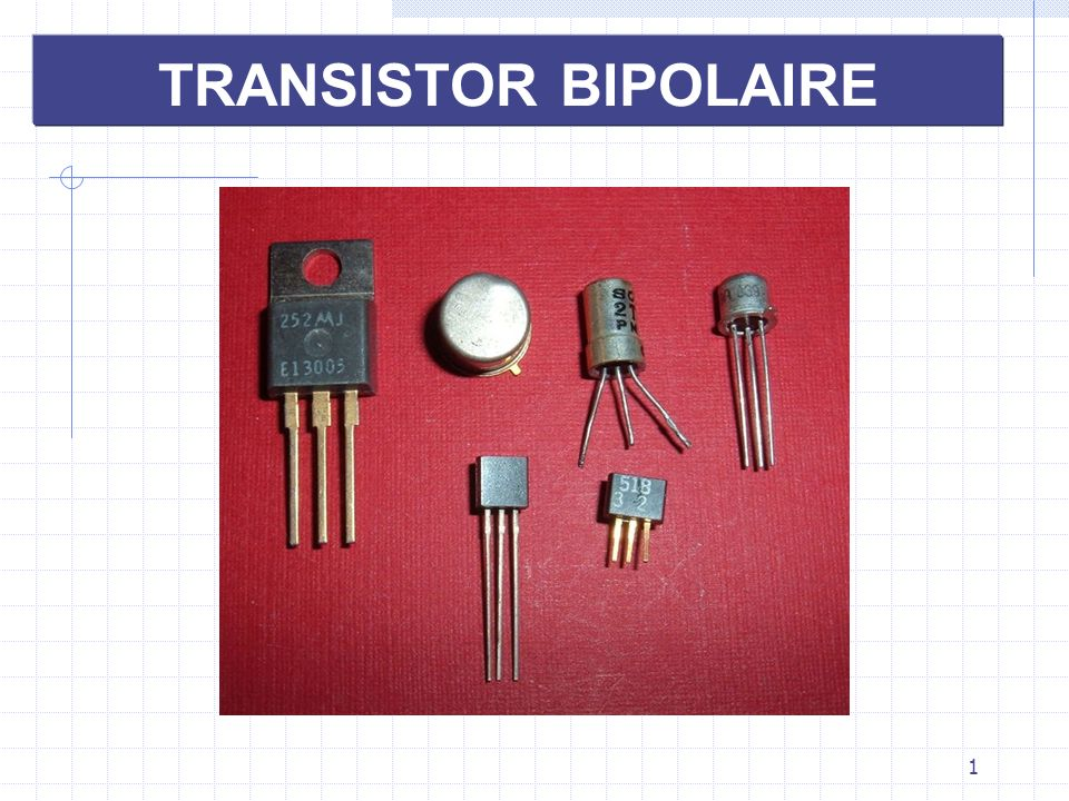 1 TRANSISTOR BIPOLAIRE