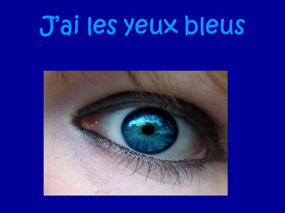 Jai les yeux bleus