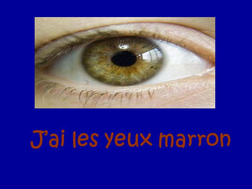 Jai les yeux marron