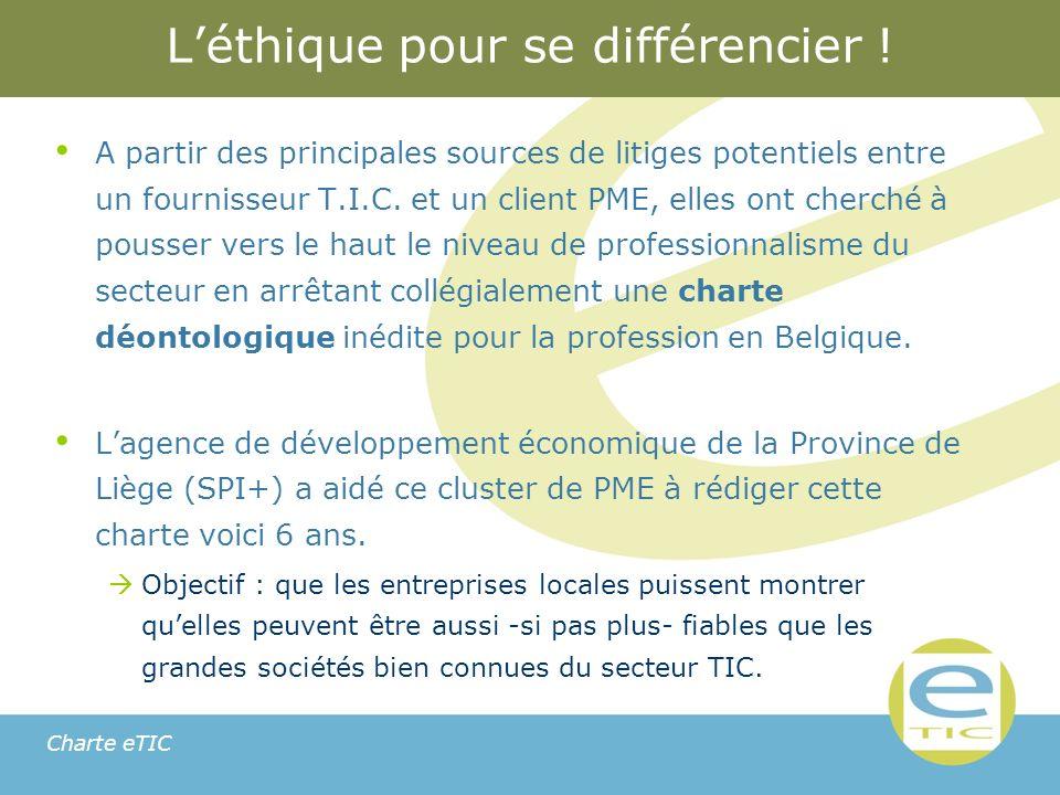 Charte eTIC Léthique pour se différencier .