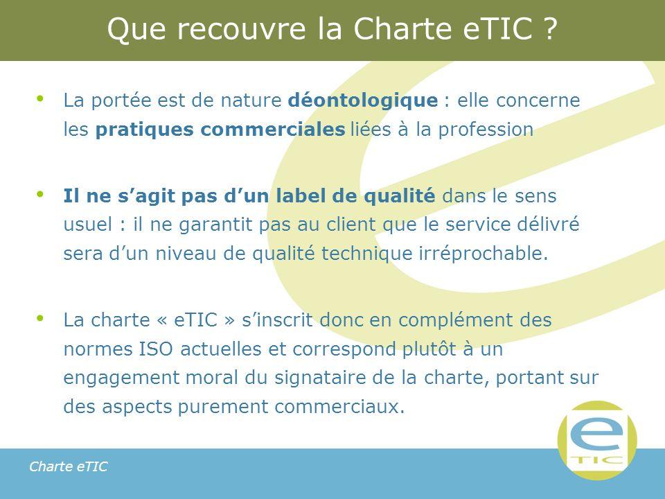 Charte eTIC Que recouvre la Charte eTIC .