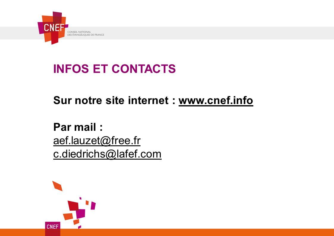 Sur notre site internet : www.cnef.info Par mail : aef.lauzet@free.fr c.diedrichs@lafef.com INFOS ET CONTACTS