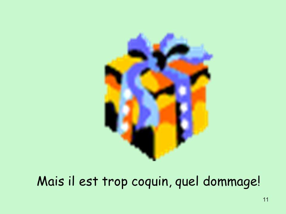10 Vendredi, je reçois un cadeau. Quelle surprise !