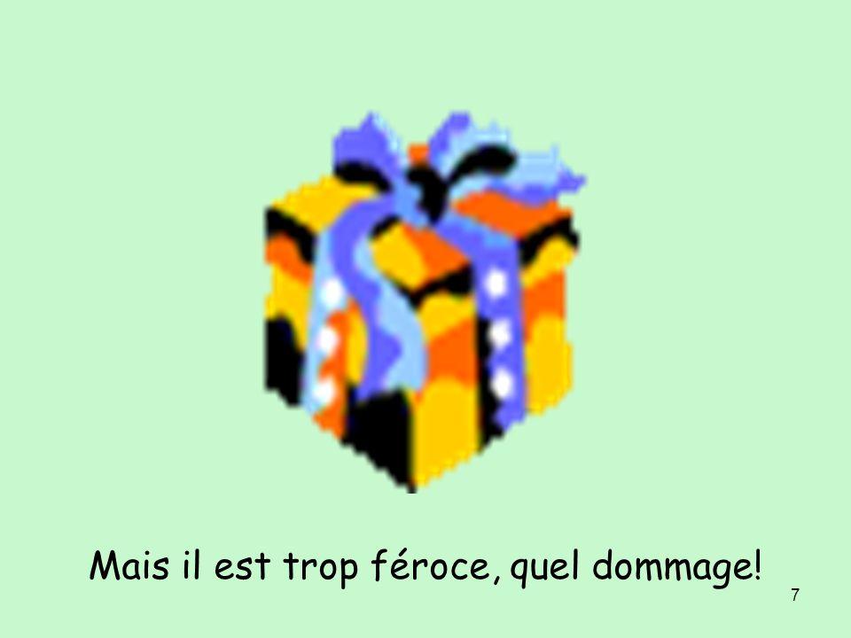 6 Mercredi, je reçois un cadeau. Quelle surprise !