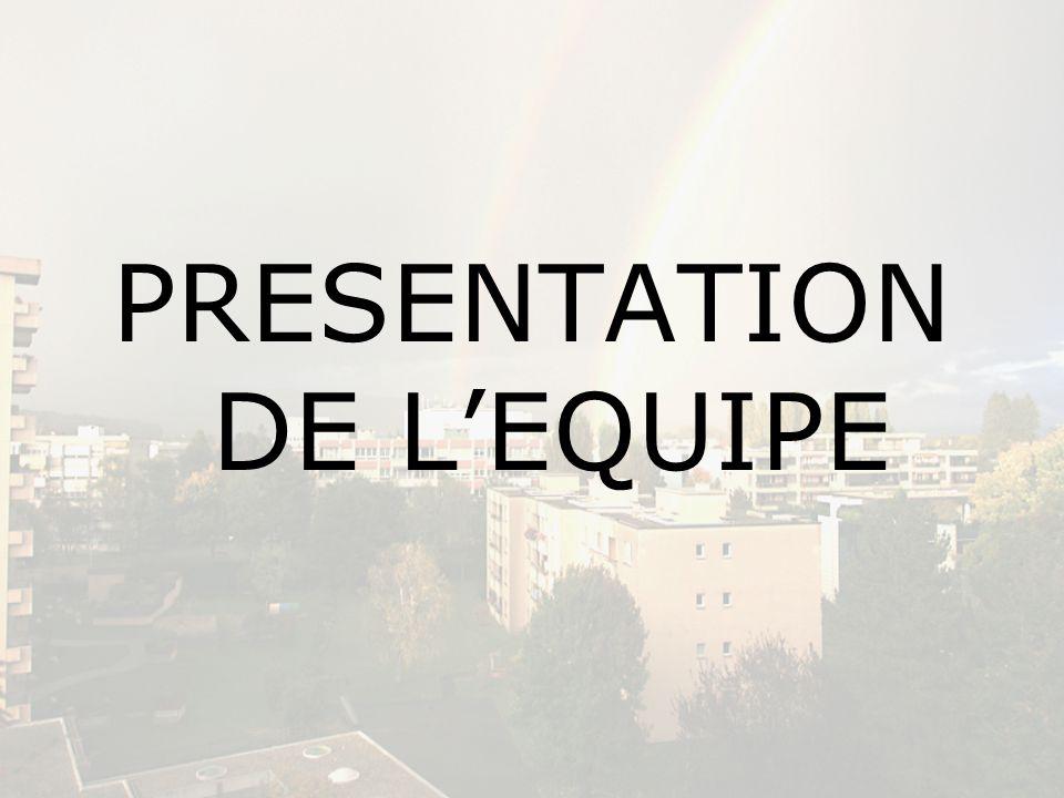 PRESENTATION DE LEQUIPE