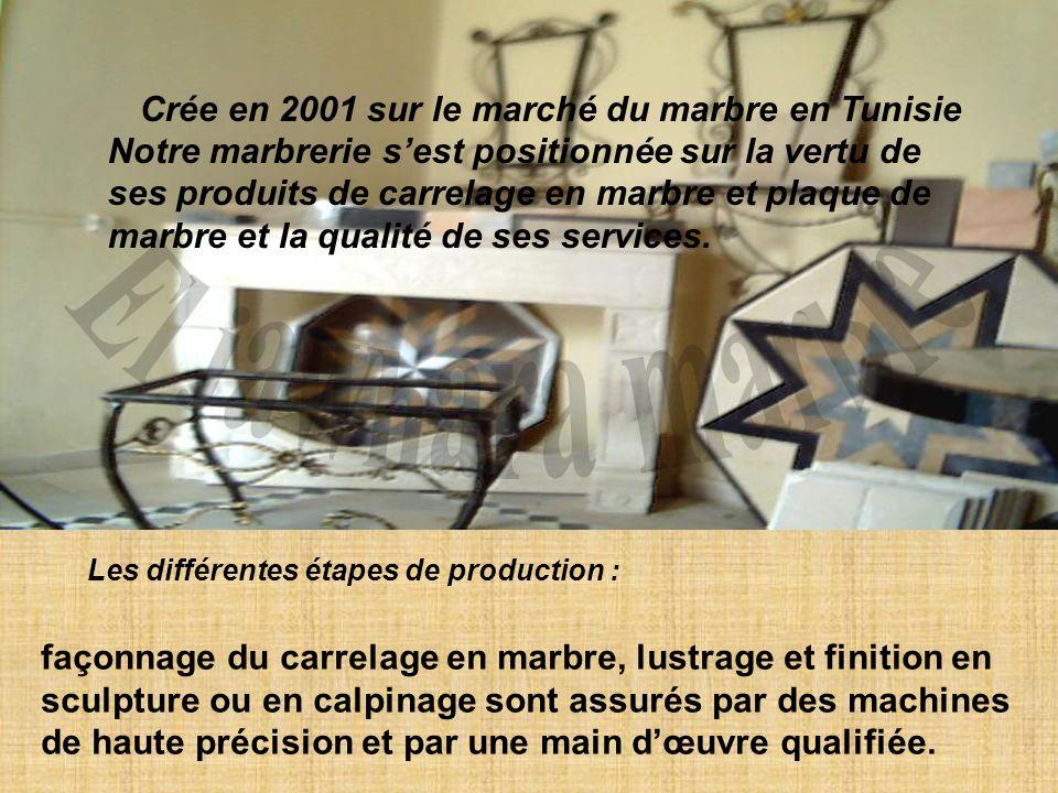 Crée en 2001 sur le marché du marbre en Tunisie Notre marbrerie sest positionnée sur la vertu de ses produits de carrelage en marbre et plaque de marb