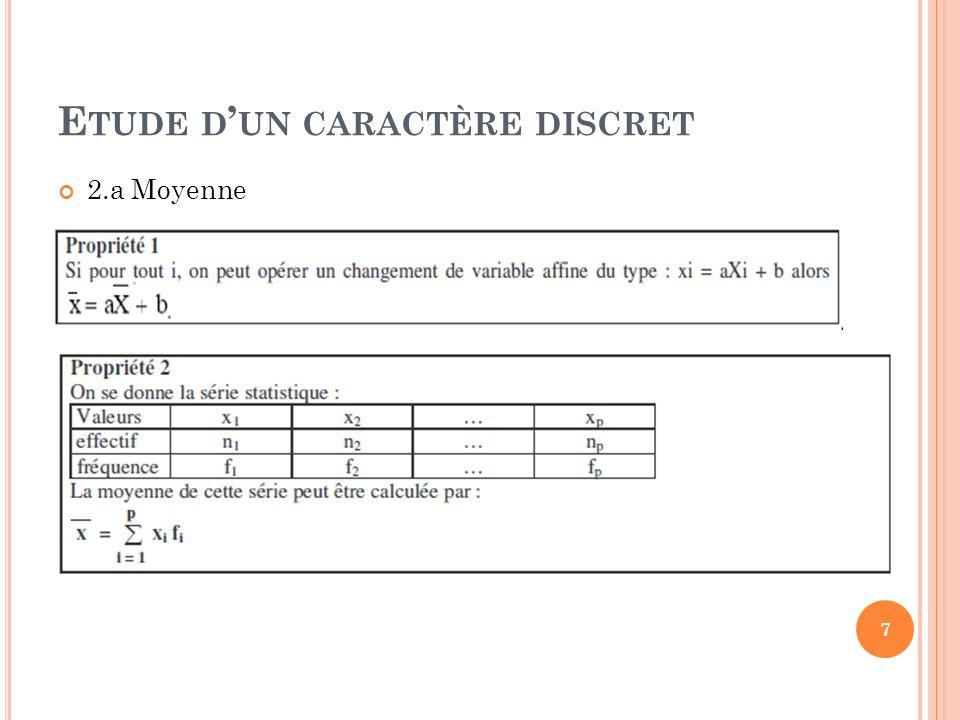E TUDE D UN CARACTÈRE DISCRET 2.a Moyenne 7