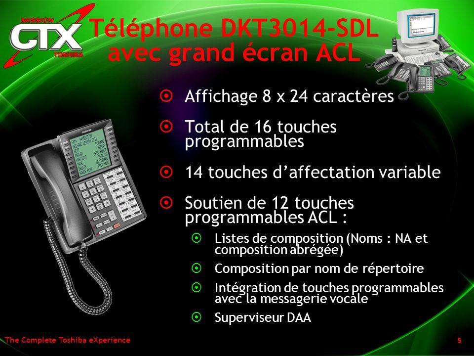 The Complete Toshiba eXperience 5 Téléphone DKT3014-SDL avec grand écran ACL Affichage 8 x 24 caractères Total de 16 touches programmables 14 touches