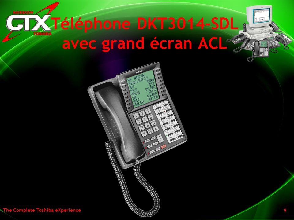 The Complete Toshiba eXperience 9 Téléphone DKT3014-SDL avec grand écran ACL