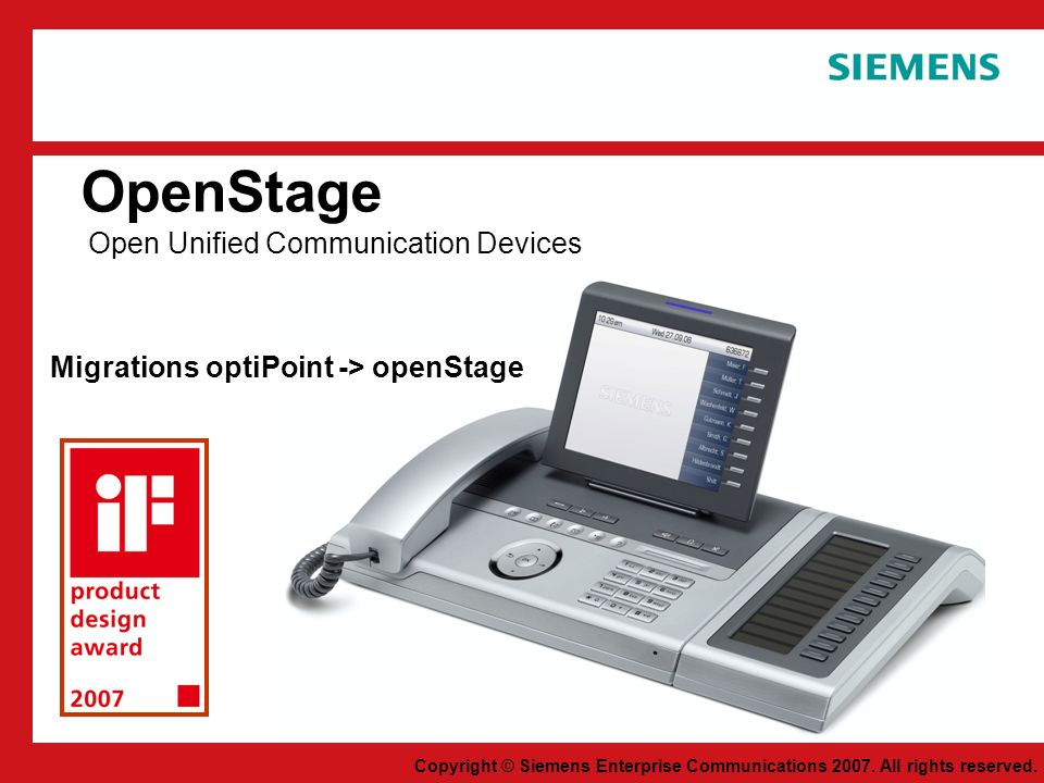 Copyright © Siemens Enterprise Communications 2007.