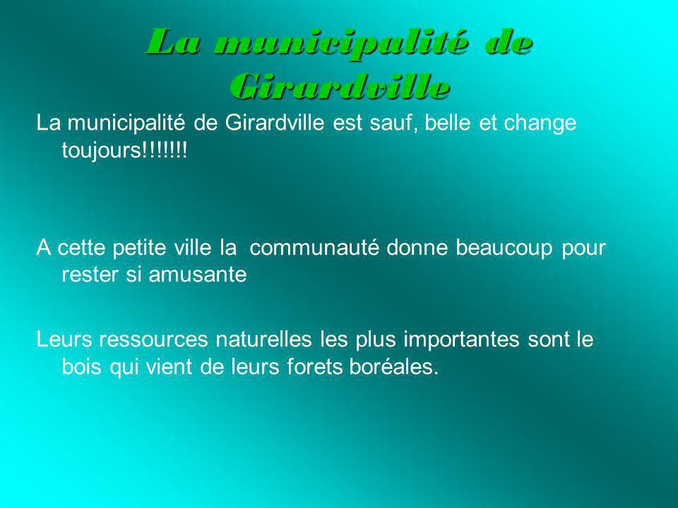 La municipalité de Girardville La municipalité de Girardville est sauf, belle et change toujours!!!!!!.