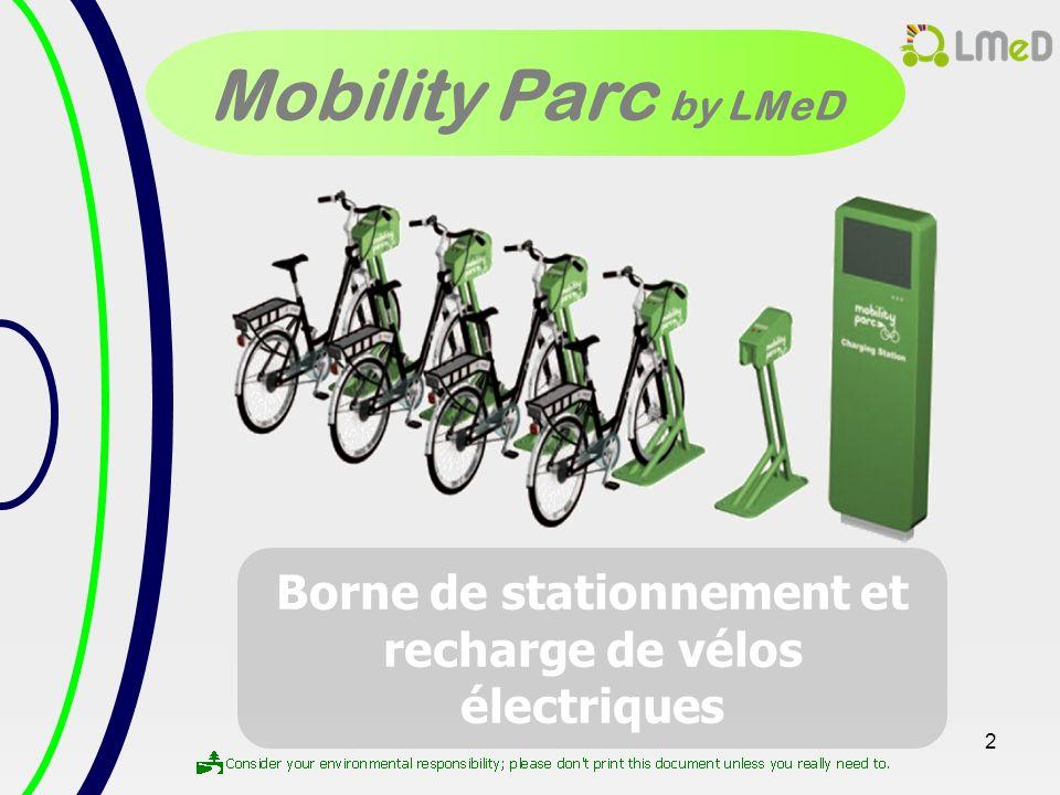 2 Mobility Parc by LMeD Borne de stationnement et recharge de vélos électriques