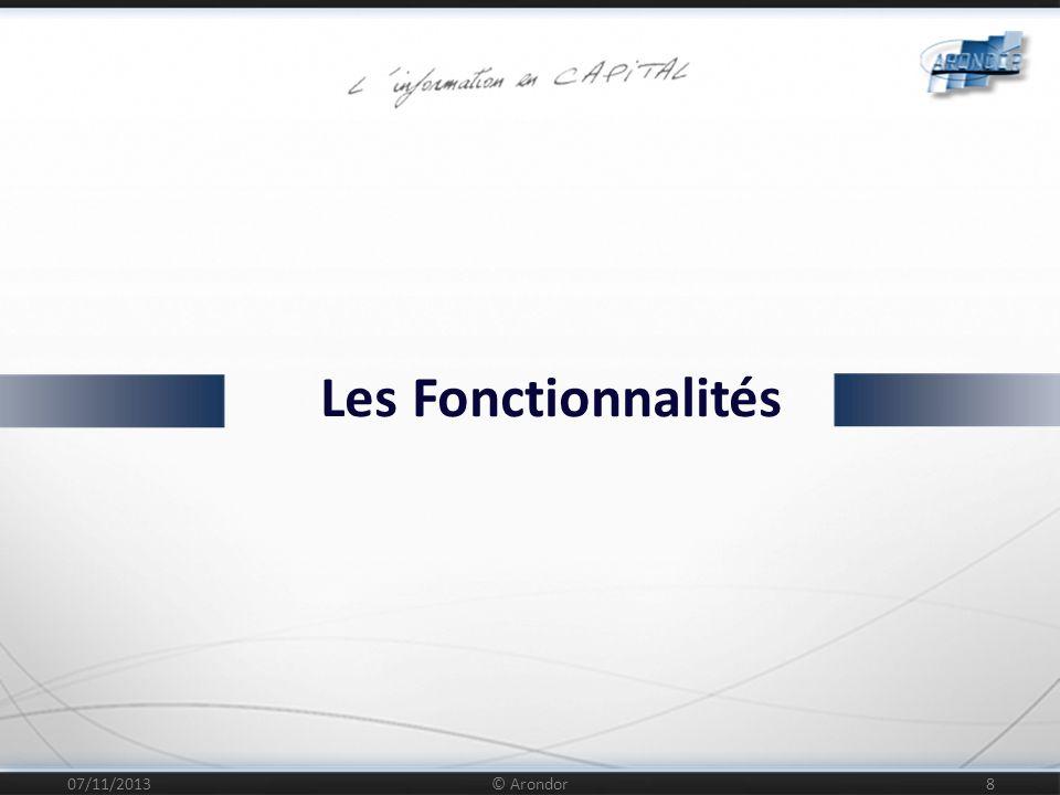 [ Démonstration ] Visualisation Navigation Fonctionnalités avancées 07/11/2013 © Arondor 9