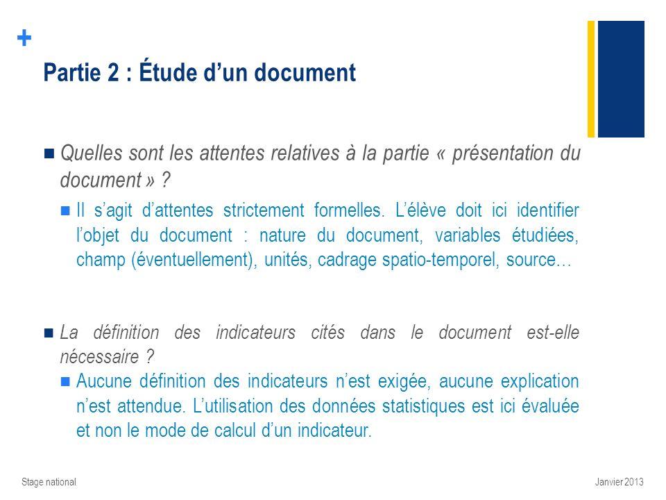 + Partie 2 : Étude dun document Quelles sont les attentes relatives à la partie « présentation du document » ? Il sagit dattentes strictement formelle