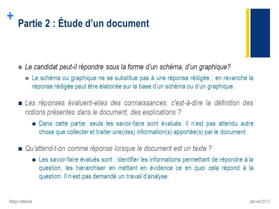 + Partie 2 : Étude dun document Le candidat peut-il répondre sous la forme dun schéma, dun graphique? Le schéma ou graphique ne se substitue pas à une