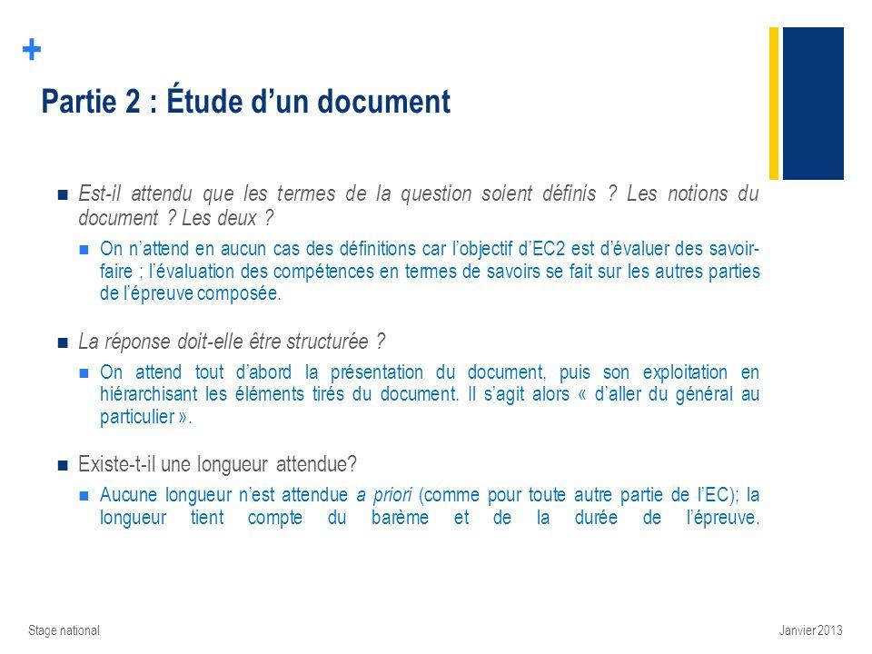 + Partie 2 : Étude dun document Est-il attendu que les termes de la question soient définis ? Les notions du document ? Les deux ? On nattend en aucun