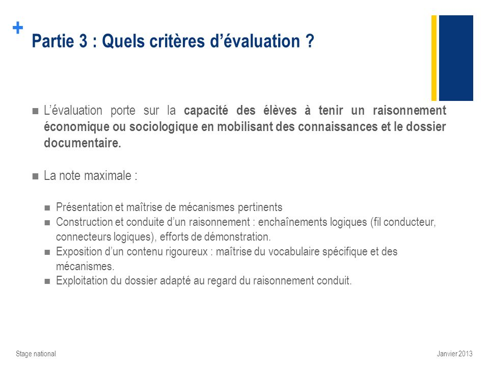 + Partie 3 : Quels critères dévaluation ? Lévaluation porte sur la capacité des élèves à tenir un raisonnement économique ou sociologique en mobilisan