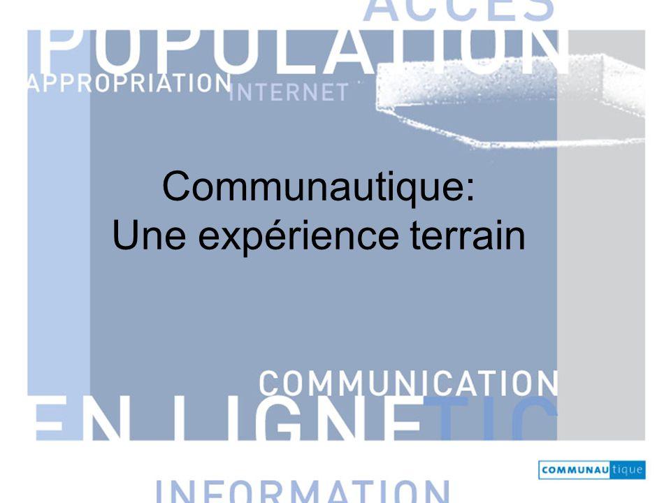Communautique: Une expérience terrain