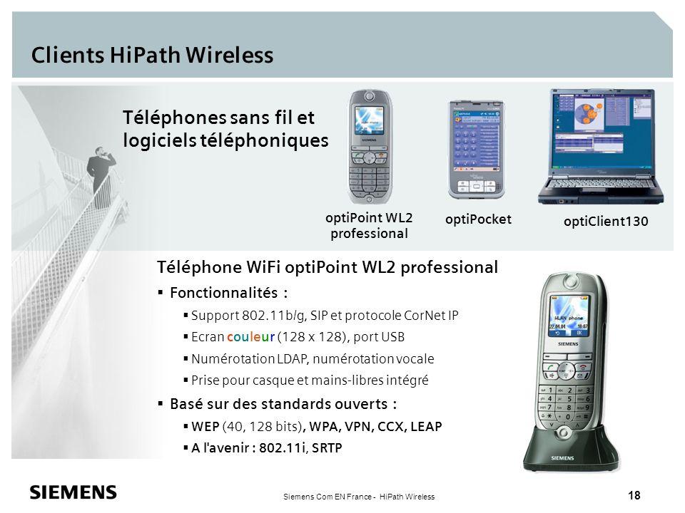 Siemens Com EN France - HiPath Wireless 18 Clients HiPath Wireless Téléphones sans fil et logiciels téléphoniques optiClient130 optiPoint WL2 professi