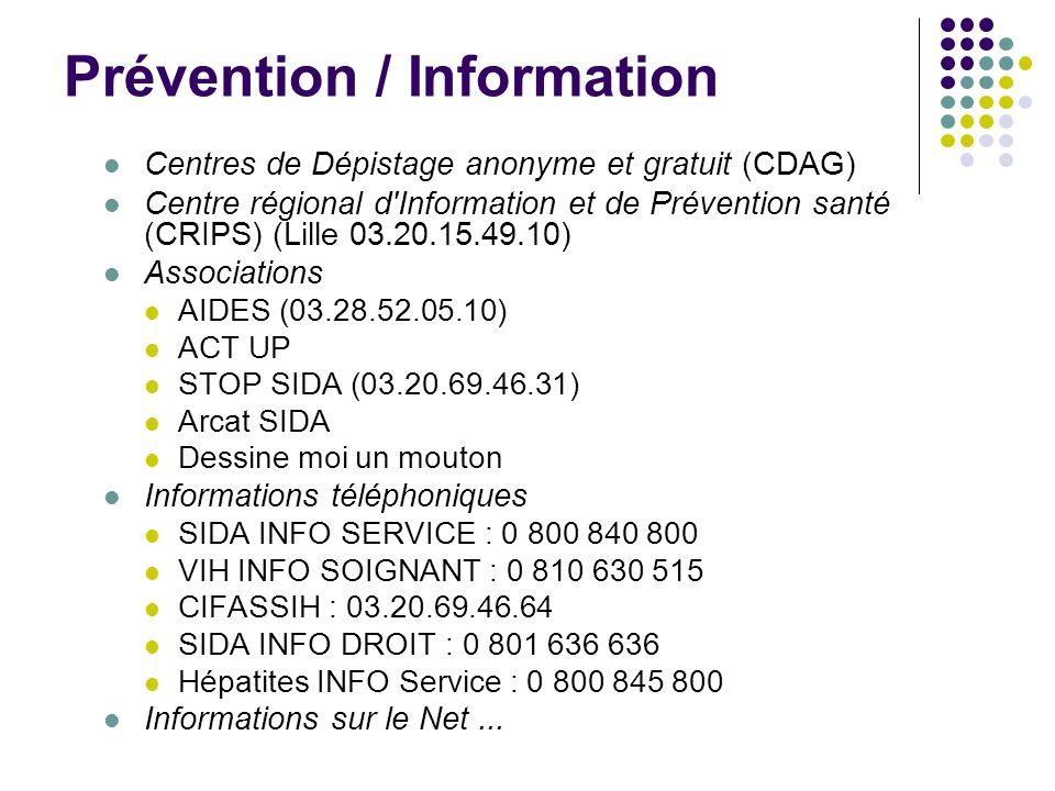 Prévention / Information Centres de Dépistage anonyme et gratuit (CDAG) Centre régional d'Information et de Prévention santé (CRIPS) (Lille 03.20.15.4