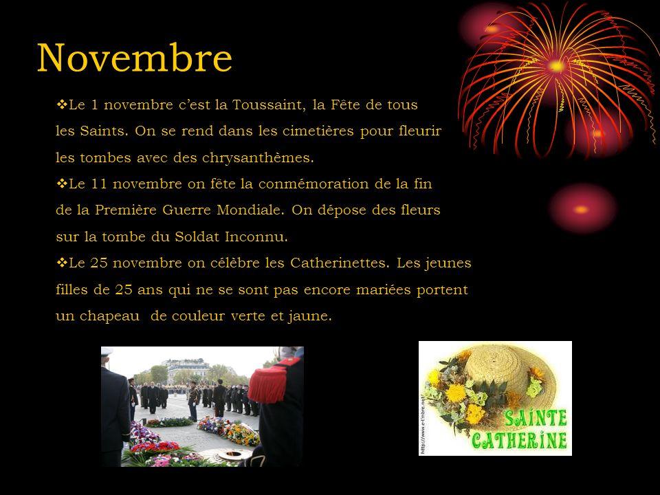 Novembre Le 1 novembre cest la Toussaint, la Fête de tous les Saints. On se rend dans les cimetières pour fleurir les tombes avec des chrysanthèmes. L