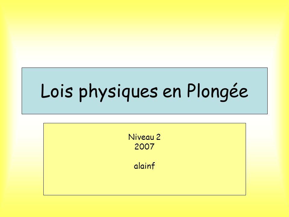 Lois physiques en Plongée Niveau 2 2007 alainf