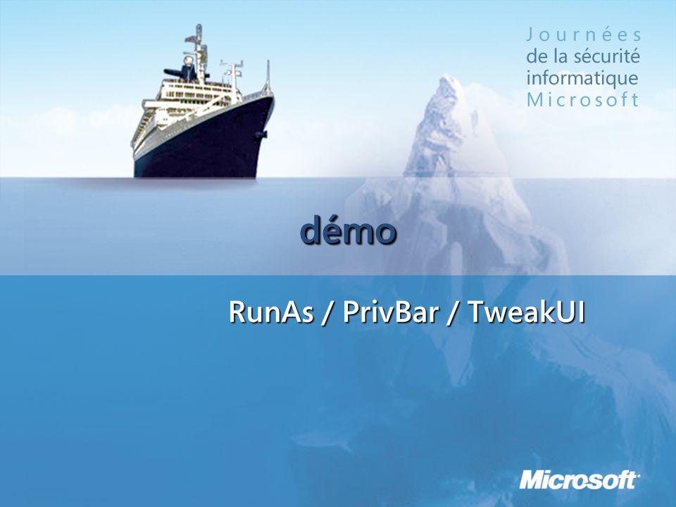 démodémo RunAs / PrivBar / TweakUI