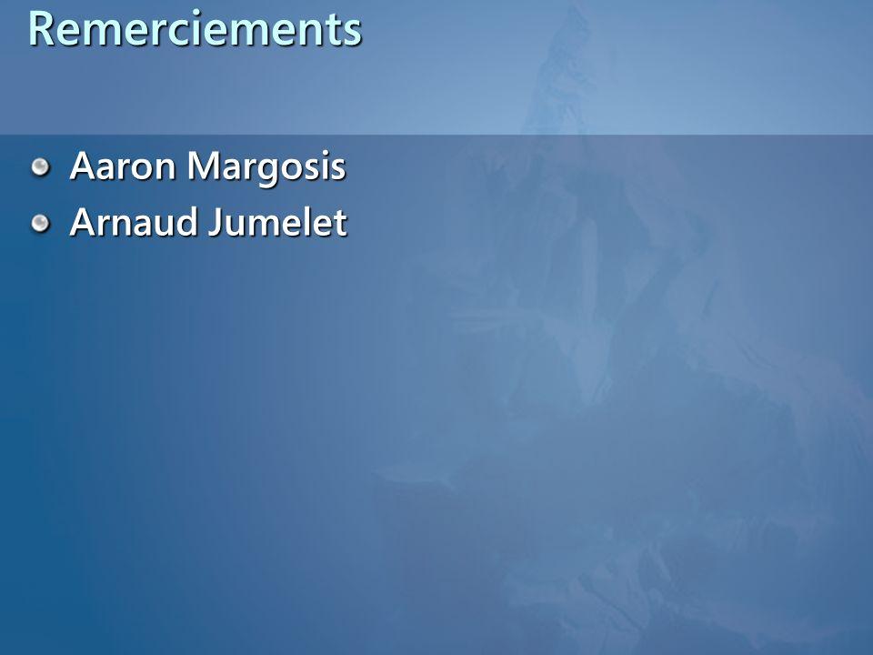 Remerciements Aaron Margosis Arnaud Jumelet