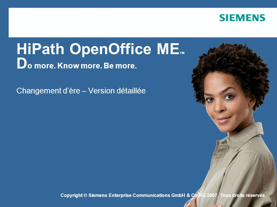 Page 32 August 2007 SEN ESY SME Copyright © Siemens Enterprise Communications GmbH & Co.
