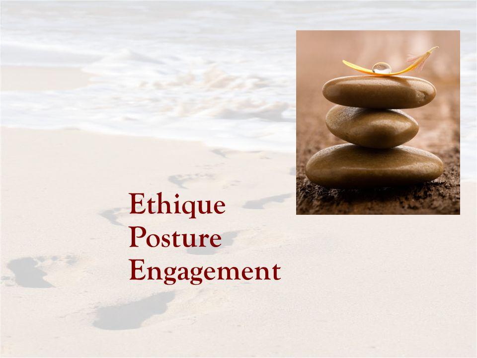 Ethique Posture Engagement
