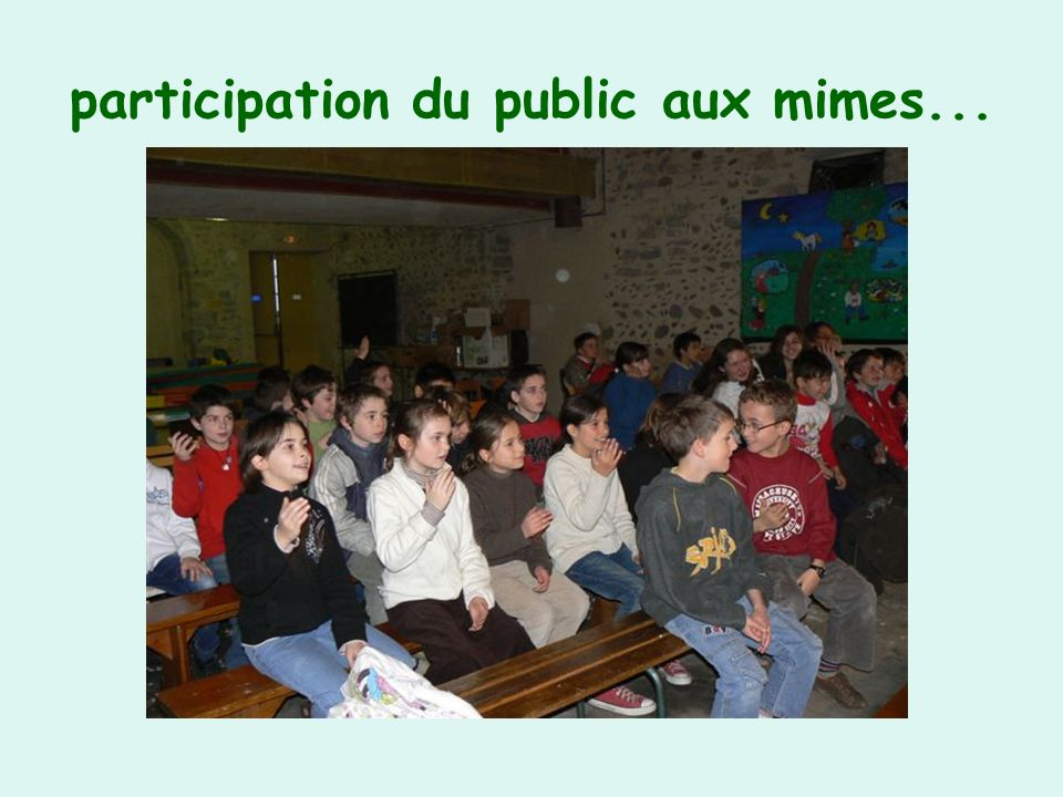 participation du public aux mimes...