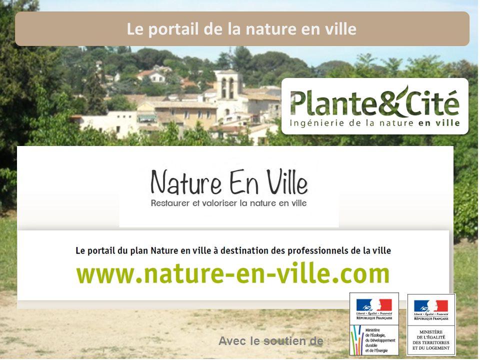 16 Avec le soutien de : Le portail de la nature en ville