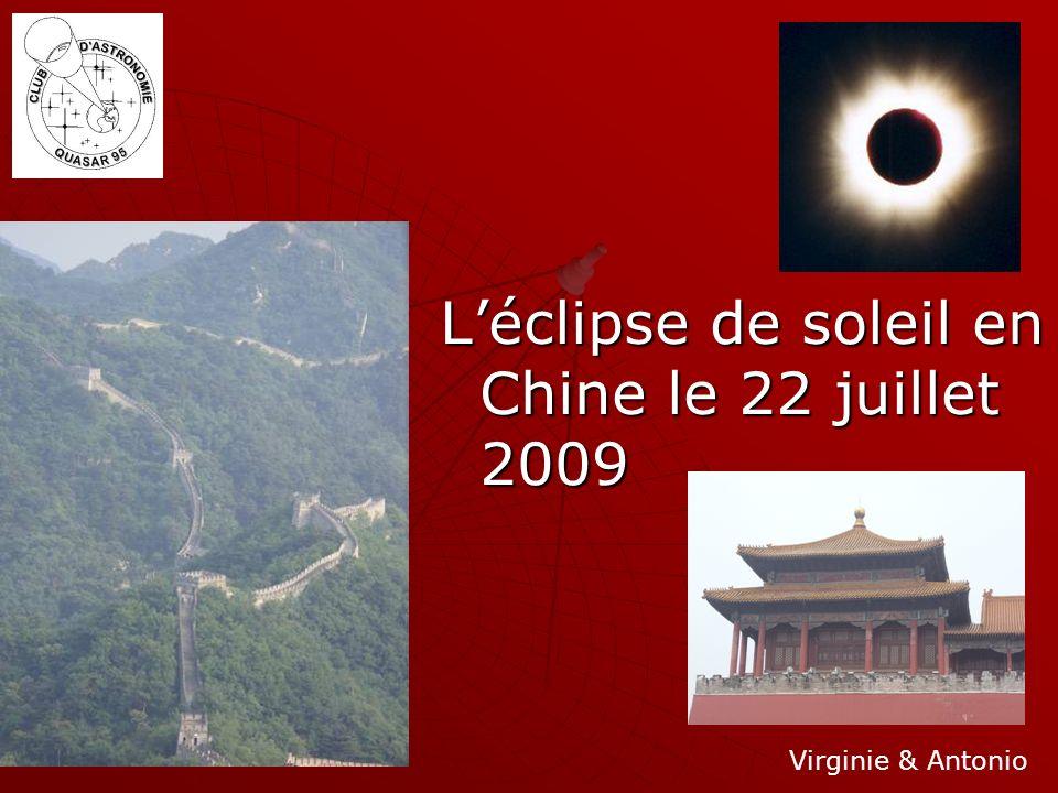 Léclipse de soleil en Chine le 22 juillet 2009 Virginie & Antonio