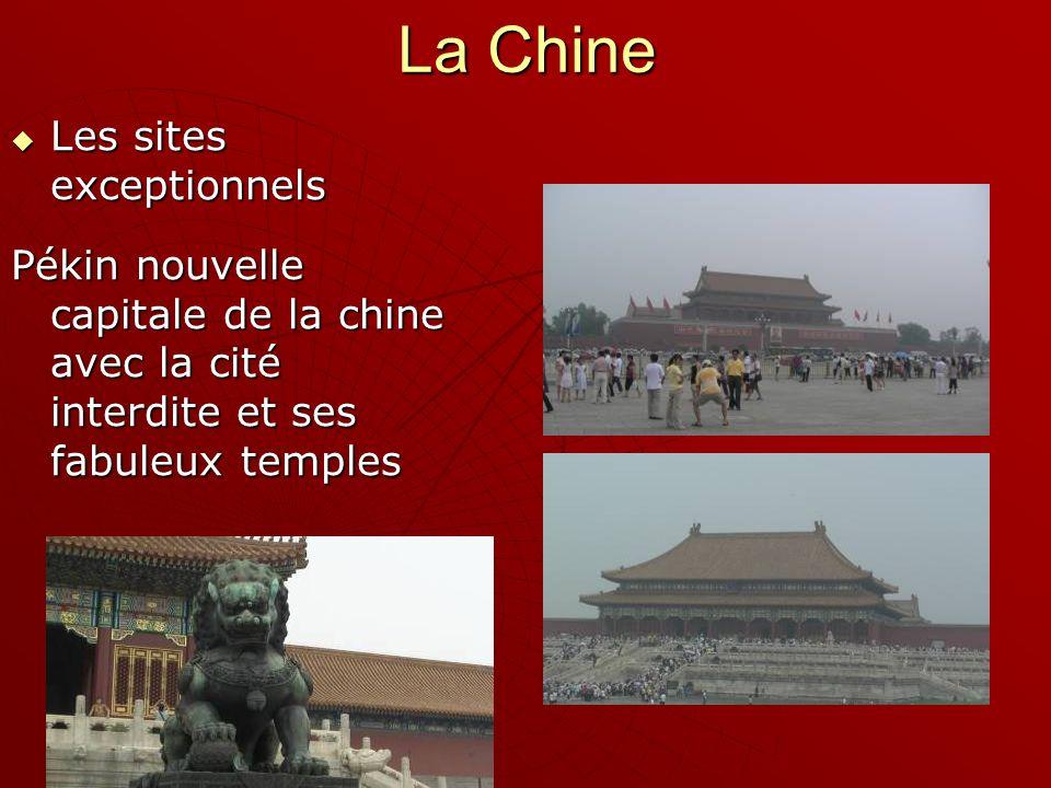 La Chine Les sites exceptionnels Les sites exceptionnels Pékin nouvelle capitale de la chine avec la cité interdite et ses fabuleux temples