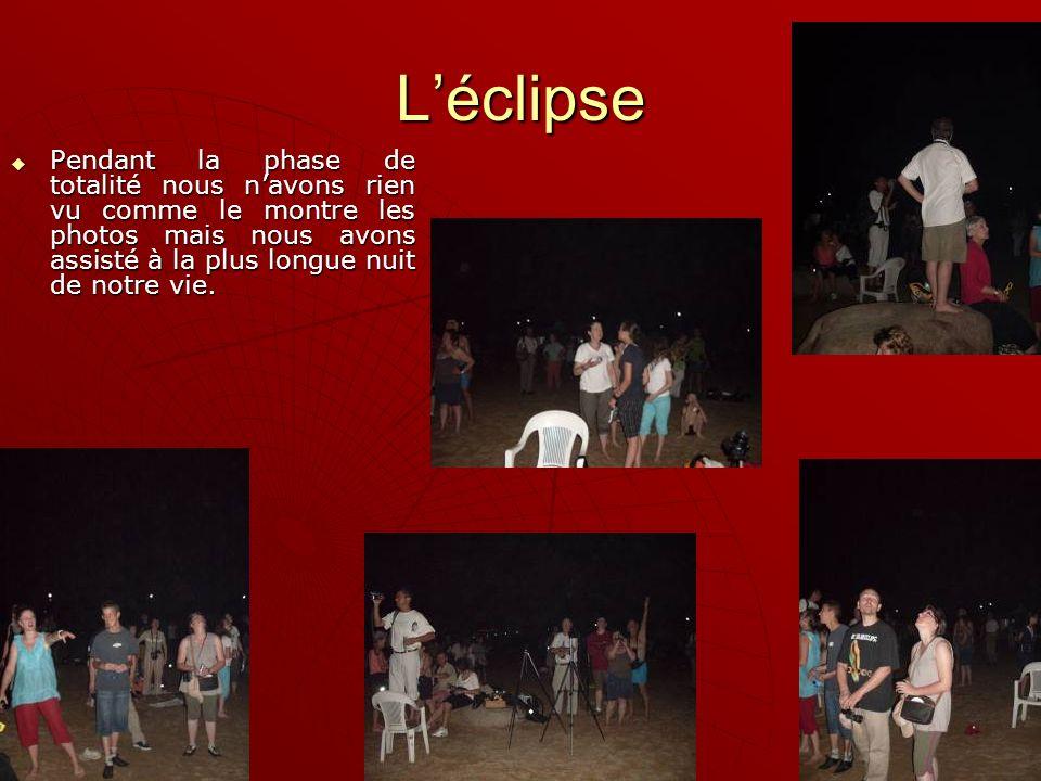 Léclipse Après la phase de totalité voici ce que nous avons vu.