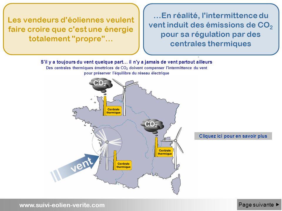 www.suivi-eolien-verite.com Les vendeurs d'éoliennes veulent faire croire que c'est une énergie totalement