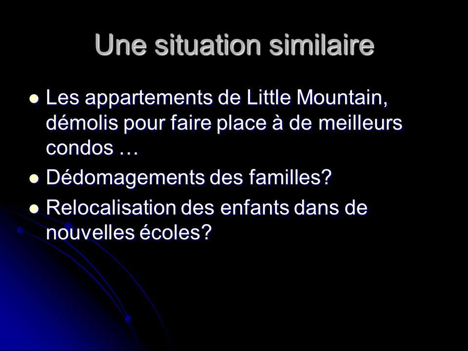 Une situation similaire Les appartements de Little Mountain, démolis pour faire place à de meilleurs condos … Les appartements de Little Mountain, démolis pour faire place à de meilleurs condos … Dédomagements des familles.