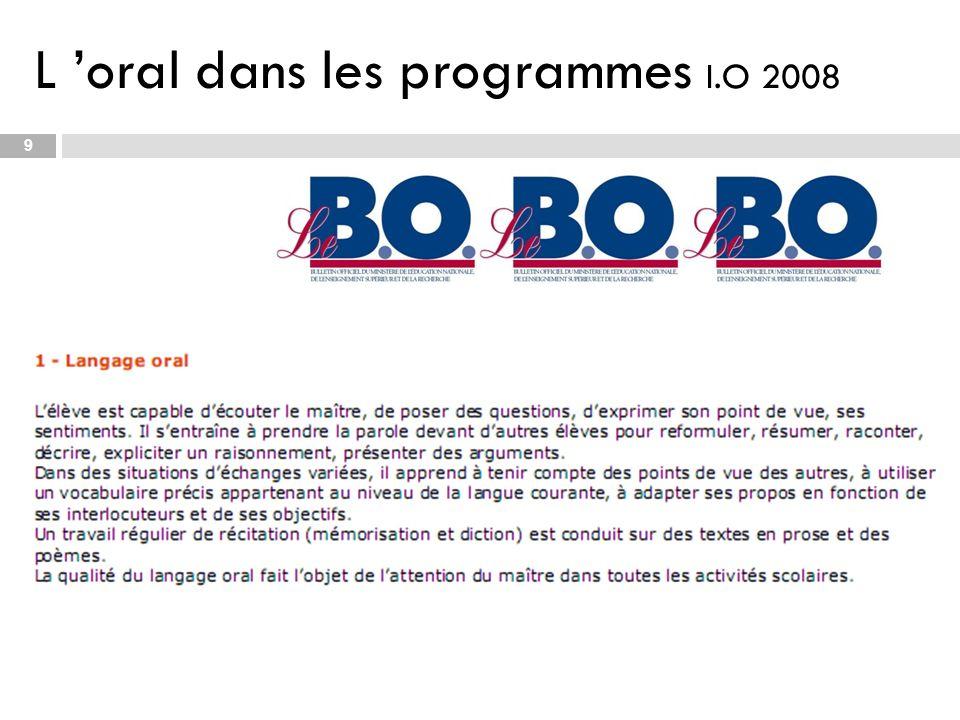 L oral dans les programmes I.O 2008 9