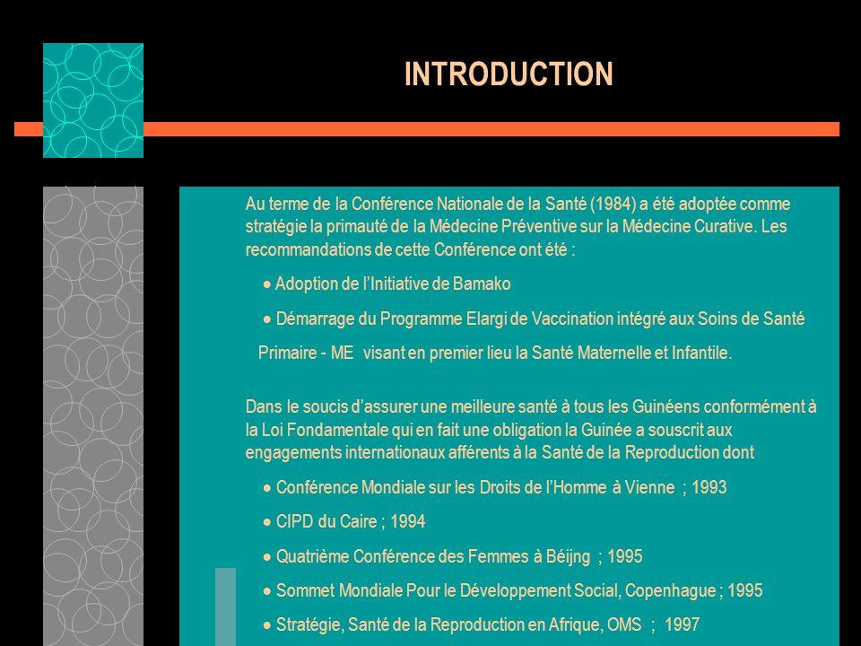CONTEXTE SOCIO SANITAIRE La SR sous sa forme Planification Familiale moderne a été introduite en Guinée en 1983 en partenariat avec le FNUAP dans le premier véritable projet SMI/PF La SOGGO et L AGBEF ont suivi La première a élargie léventail en initiant la liutte contre la Mortalité Maternelle La seconde a étendu les sites de prestations de PF dans des Cliniques Modèles à Conakry et progressivement dans les régions En 1991 les prestations de PF ont été intégrés et sont disponibles aujourdhui dans Plus de ¾ des Centres de Santé Hôpitaux Nationaux Régionaux et Préfectoraux Dans les Cliniques Privées Renforcées par la stratégie avancée et Distribution à base communautaire