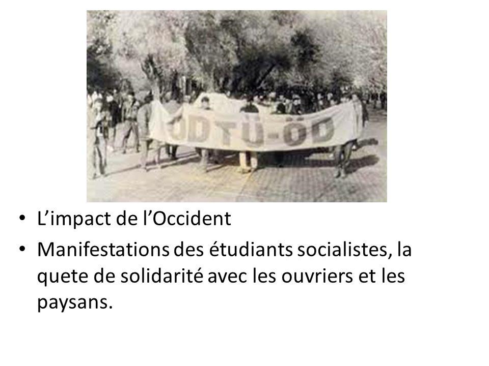 Limpact de lOccident Manifestations des étudiants socialistes, la quete de solidarité avec les ouvriers et les paysans.