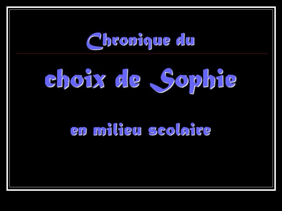Chronique du choix de Sophie en milieu scolaire