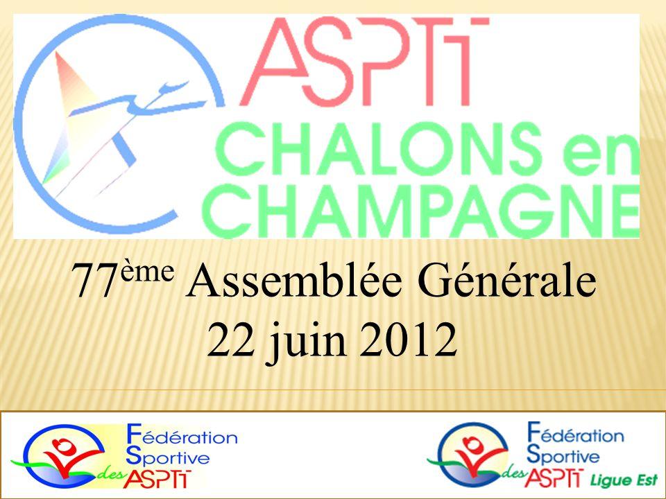 77 ème Assemblée Générale 22 juin 2012