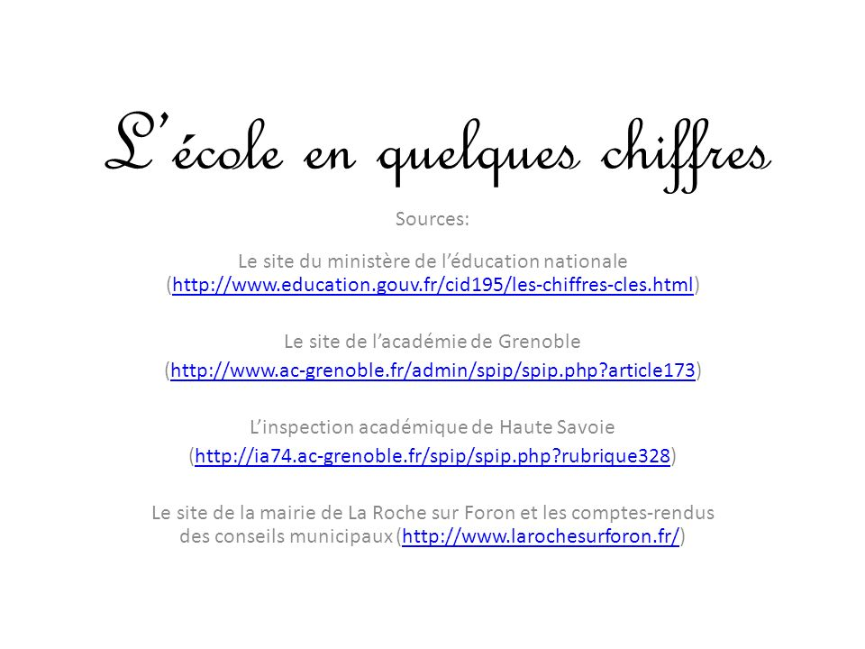 Lécole en quelques chiffres Sources: Le site du ministère de léducation nationale (http://www.education.gouv.fr/cid195/les-chiffres-cles.html)http://w