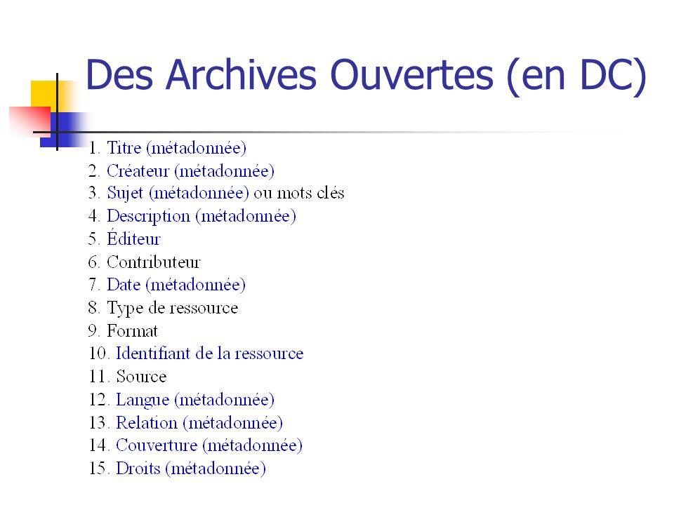 Des Archives Ouvertes (en DC)