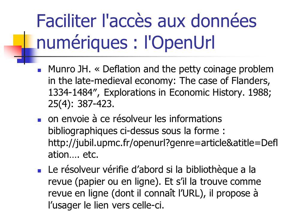 Faciliter l accès aux données numériques : l OpenUrl Munro JH.