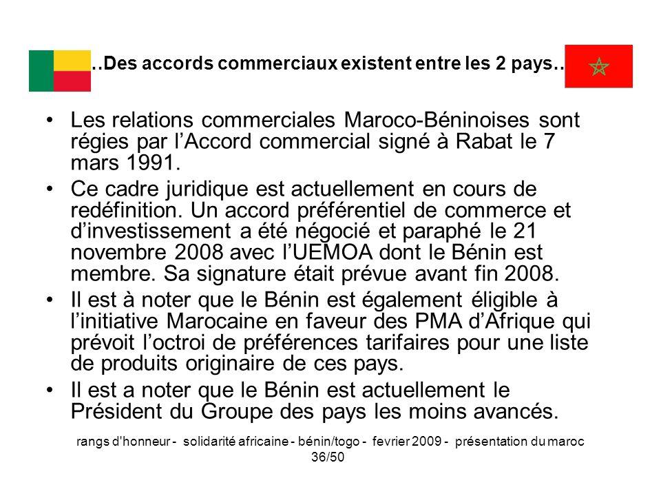 rangs d'honneur - solidarité africaine - bénin/togo - fevrier 2009 - présentation du maroc 36/50 …Des accords commerciaux existent entre les 2 pays… L